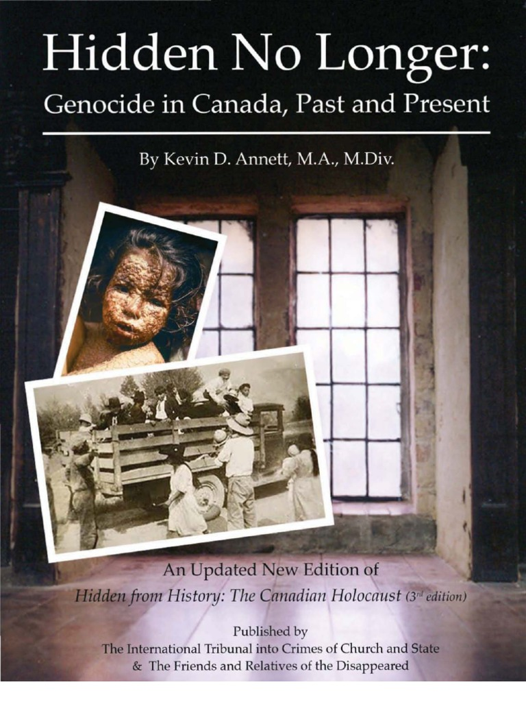 Hidden No Longer Genocide In Canada Past And Present