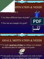 Goals, Motivation & Needs