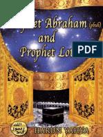 Prophet Abraham (Pbuh) and Prophet Lot (Pbuh)-Harun Yahya-Www.islamchest