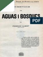 Los Servicios de Aguas y Bosques. 1906