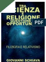 Tra scienza e religione questione di opportunità