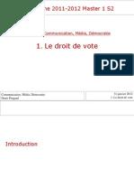 2011-2012 Communication, média, démocratie 1. Le droit de vote