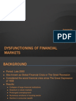 Dysfunction Ing of Financial Markets