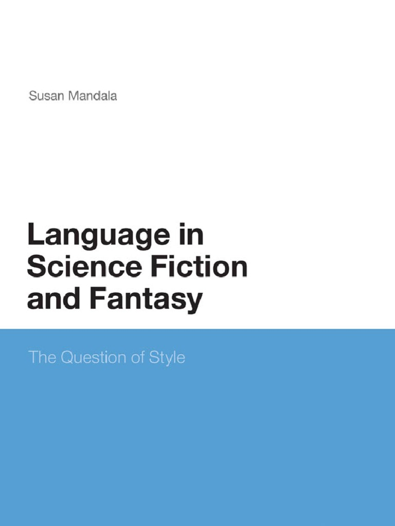 The Language Of Science Fiction And Fantasy