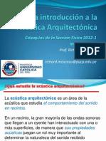 Una introducción a la Acústica Arquitectónica - Prof. Richard Moscoso
