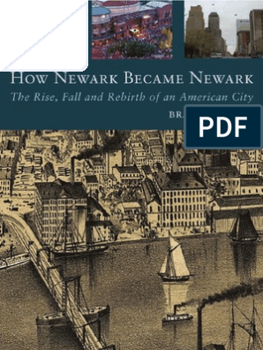 B R  Tuttle - How Newark Became Newark- The Rise Fall and Rebirth of