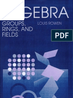 Rowen Algebra - Groups,Rings and Fields (a.K. Peters)