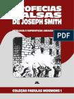 Coleção Fábulas Mórmons Volume 1 - Profecias Falsas de Joseph Smith
