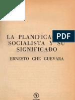 La planificación social y su significado -  Guevara, Ernesto Che
