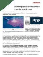 Investigadores Analizan Posibles Afectaciones Golfo Mexico Derrame Crudo