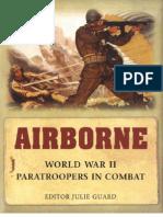 GNM - Airborne - World War II Paratroopers in Combat