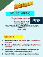 GTU 201 Tingkahlaku Kesihatan Dan Persepsi 25 Mac 2012