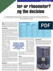 REO-Viscometer or Rheometer Making the Decision
