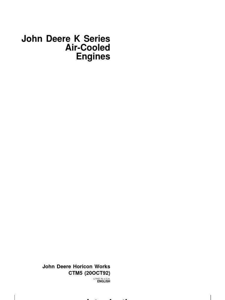 John Deere Engines K Series Air Cooled Ctm5 05210 No Restriction Kawasaki Fc420v 14 Hp Wiring Diagram Internal Combustion Engine Cylinder