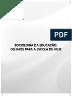 Sociologia_da_Educacao-Olhares_para_a_Escola_de_Hoje