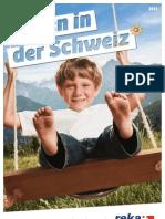 Reka-Ferien - Ferien in der Schweiz 2013