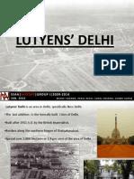 Lutyens' Delhi, Final
