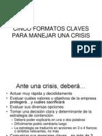 Cinco Formatos Claves Manejo Crisis Por Paul Remy