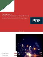 Jonathan Tatlow - SXSW 2012 in Review