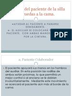 Traslado Del Paciente de La Silla de Ruedas a La Cama