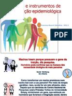 Métodos e instrumentos de investigação epidemiológica inicial