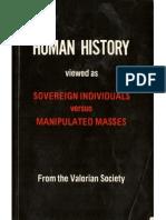 Human History viewed as Sovereign Individuals vs. Manipulated Masses by The Valorian Society