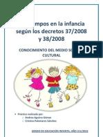 Los tiempos en la infancia según los decretos 37 y 38 - Cristina P.S y Andrea A.G