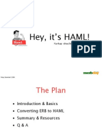 Hey, it's HAML