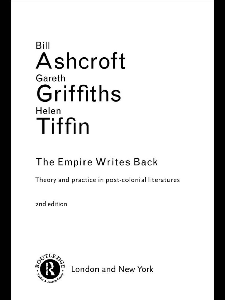 Aschcroft Et Al The Empire Writes Back  Postcolonialism  Colonialism