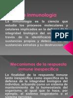 Mecanismos de Defensa Inespecifica y La Respuesta Inmune