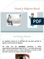 Agudeza Visual e Higiene Bucal