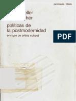 Heller, Agnes y Feher, Ferenc - Políticas de la postmodernidad. Ensayos de crítica cultural