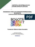 Residencia Para Un Curador Internaciona en Bogota 2012
