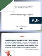 Definicion de Injerto, colgajo e implante. Casos clínicos.