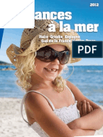 Vacances Reka - Vacances à la mer 2012