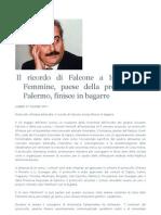 CUTINO Il Ricordo Di Falcone a Isola Delle Femmine, Paese Della Provincia Di Palermo, Finisce in Bagarre