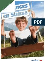 Vacances Reka -  Vacances en Suisse 2013