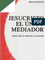 Sesboue, Bernard - Jesucristo El Unico Mediador 01