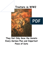 57416560 German Traitors in WW2 They Not Only Gave the Soviets Every German Plan and Important Piece of Data German Traitors Also Sabotaged Every Major Ope