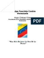 Chavez, Hugo - El Golpe Fascista Contra Venezuela