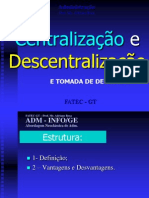 09 Adm Abordagem Neoclassic A Centralizacao x Descentralizacao