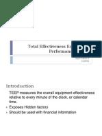 Total Effectiveness Equipment Performance (TEEP)