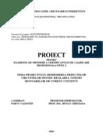 Proiect Atestat - a Defectelor Circuitelor Pentru Reglarea Vitezei Motoarelor de Curent Continuu