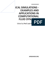 Numerical Simulations - Examples and Applications in Computational Fluid Dynamics