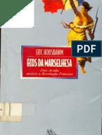 HOBSBAWN, Eric - Ecos Da Marselhesa