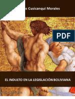 El Indulto en Legislacion Boliviana 2011