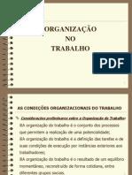 ORGANIZAÇÃO NO TRABALHO