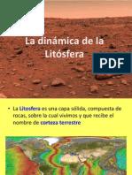 La dinámica de la Litósfera