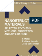 Nano Structured Materials} Selected Synthesis Methods, Properties and Applications