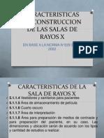 Caracteristicas de Construccion de Las Salas de Rayos